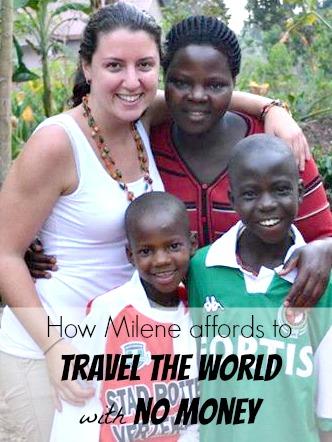 How Milene affords travel with no money