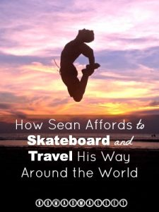 Affording Travel Interview With Sean: Skateboard Coaching & Kickstarter Fundraising