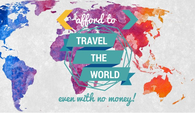 Get money to travel the world