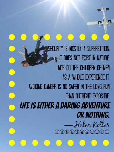 Life is either a daring adventure or nothing — Helen Keller quote