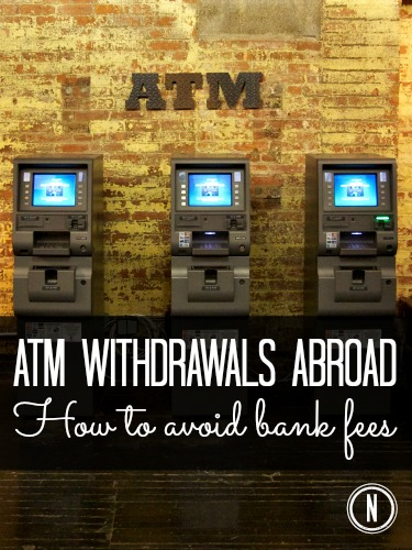 Avoid foreign ATM withdrawal fees