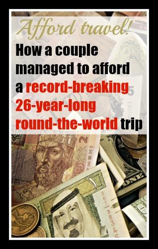 Affording Travel: Gunther Holtorf's 26-Year RTW Road Trip