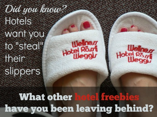 Free hotel slippers to steal!