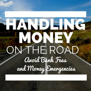 Handling Money While Traveling