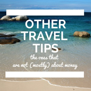 Other Travel Tips