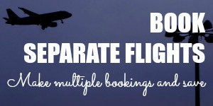 How to Book Separate Flights to Save on Airfares
