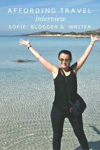 Affording Travel Interview With Sofie: Blogger and Freelance Writer