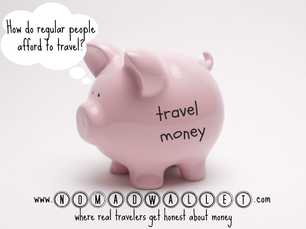 How do regular people afford to travel?