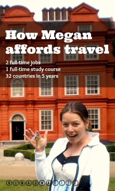 Megan affords travel through determination and hard work
