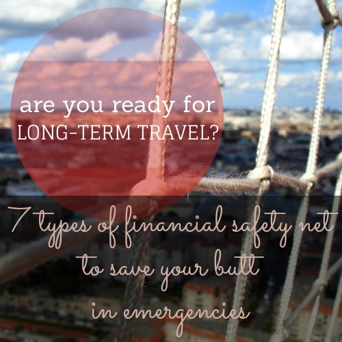 7 Types of Financial Safety Net for Long-Term Travel