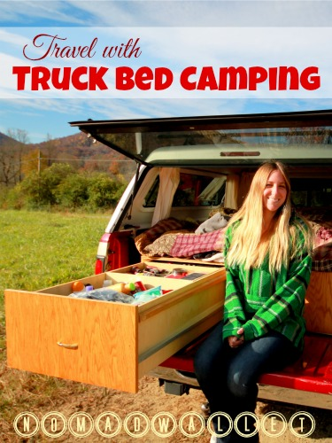 Affording Travel Interview With Rachel: Truck Bed Camping