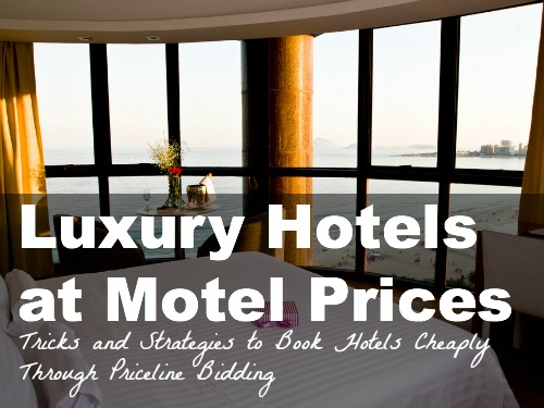 Priceline hotel biding tips and strategies